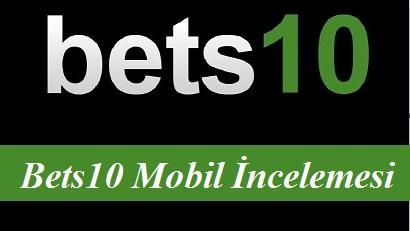 Bets10 mobil incelemesi