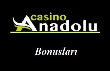 Anadolucasino Bonusları
