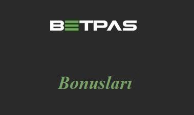 Betpas Bonusları