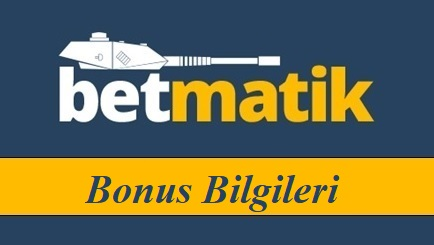 Betmatik Bonus bilgileri